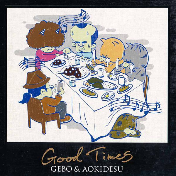 画像1: GEBO & AOKIDESU / Good Times