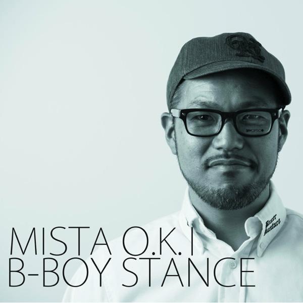 画像1: MISTA O.K.I / B-Boy Stance (1)