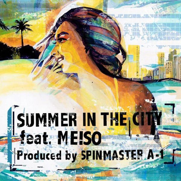 画像1: SPIN MASTER A-1 / SUMMER IN THE CITY feat. MEISO (7inch) (1)