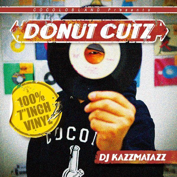 画像1: DJ KAZZMATAZZ / DONUT CUTZ (1)