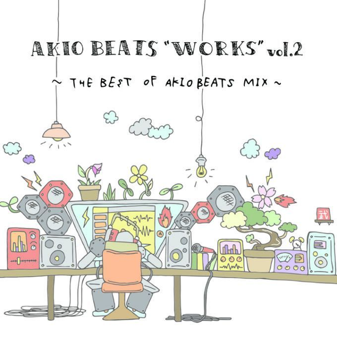 画像1: AKIO BEATS / WORKS vol.2 ~THE BEST OF AKIO BEATS MIX~ (1)